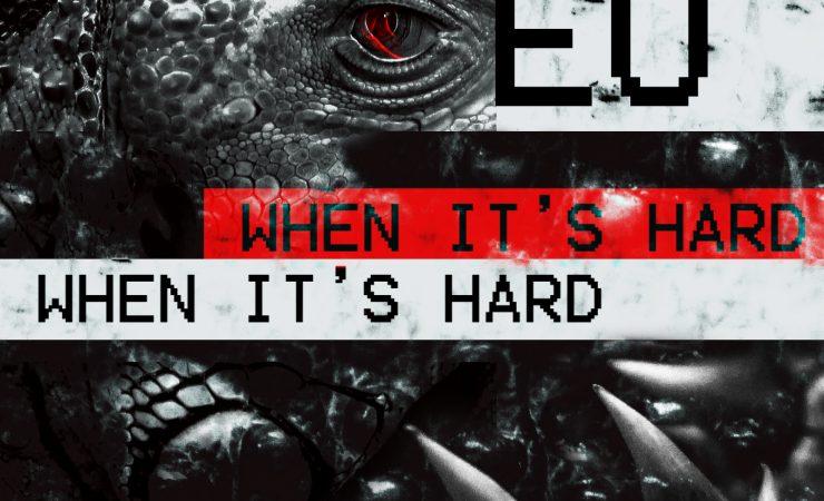 'When It's Hard' (Single Cover)